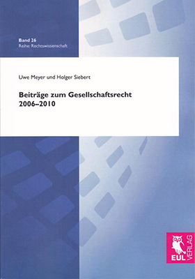 Buchveröffentlichung Beiträge zum Gesellschaftsrecht 2006 - 2010