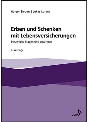 Buchveröffentlichung ErbenS und Schenken mit Lebensversicherung