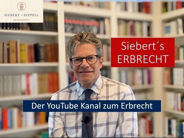 Holger Siebert Fachanwalt für Erbrecht auf YouTube